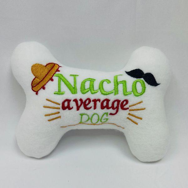 Nacho Average Dog
