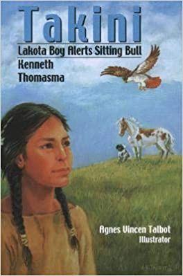 Takini - Lakota Boy Alerts Sitting Bull