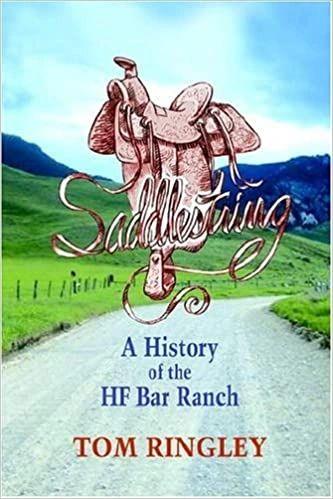 Saddlestring: A History of the HF Bar Ranch