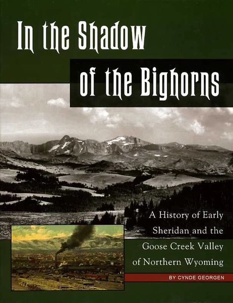 In the Shadow of the Bighorns