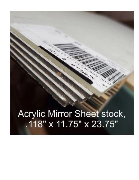 "Mirror Acrylic Sheet stock, .118"" thick"