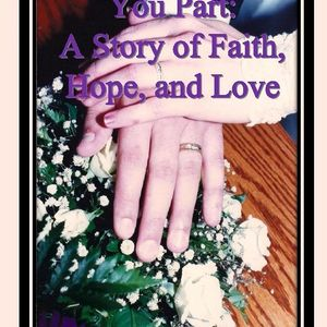 Chance to win Until Death Do You Part: A Story of Faith, Hope, and Love by Jeff and Suzanne Coulter