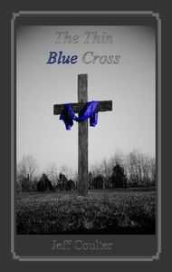 Chance to win The Thin Blue Cross Paperback Book from JNS Ministries.