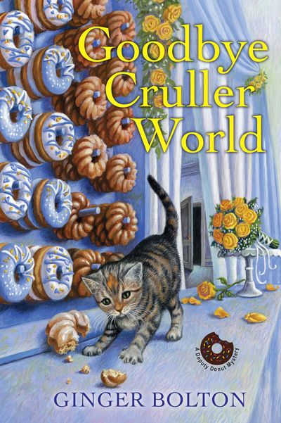 A cat named Deputy Donut, crullers, donuts, and a donut wall at a wedding reception on the cover of Goodbye Cruller World by Ginger Bolton