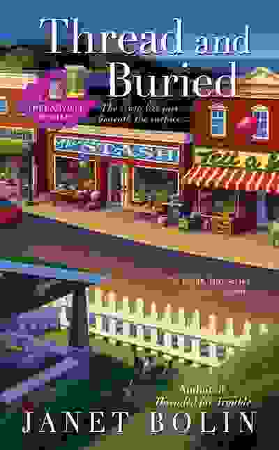 Crafty shops in Threadville on the cover of Thread and Buried by Janet Bolin
