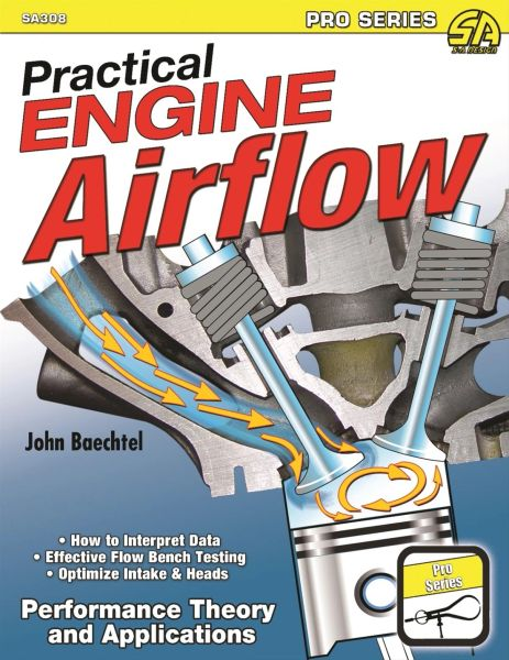 PRACTICAL ENGINE AIRFLOW SA DESIGN 308