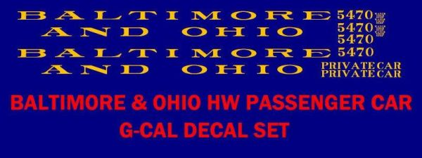 B & O PASSENGER CAR G-CAL DECAL SET, $$ SATIN GOLD INK