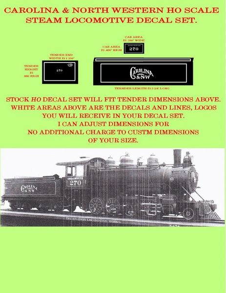 CAROLINA & NORTH WESTERN HO DECAL SET FOR STEAM LOCO-TENDER.