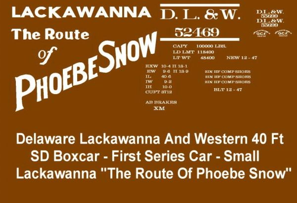 DL&W PHOEBE SNOW 40 FT SD BOXCAR WHITE INK. COMES WITH IBSTRUCTIONS.