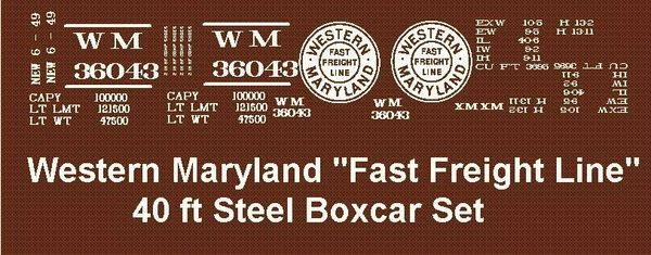 WM FAST FREIGHT 40 FT STL. BOXCAR G-CAL DECAL SET.