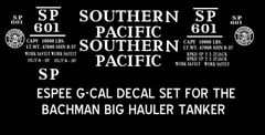 SOUTHERN PACIFIC RR BACHMAN BIG HAULER TANKER G-CAL DECAL SET.