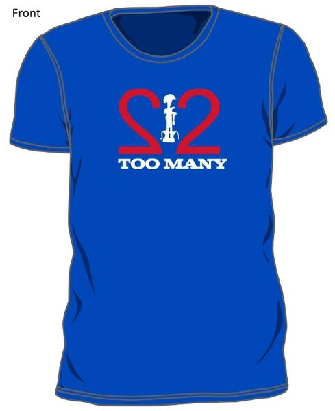 22 Too Many T-Shirt 2018