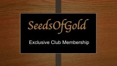 SeedsOfGold Exclusive Club 12 Month Membership