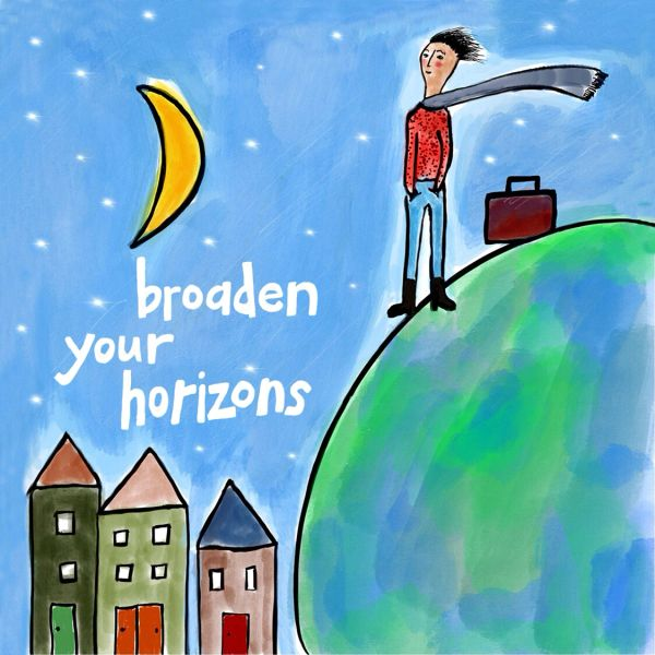 Broaden Your Horizons
