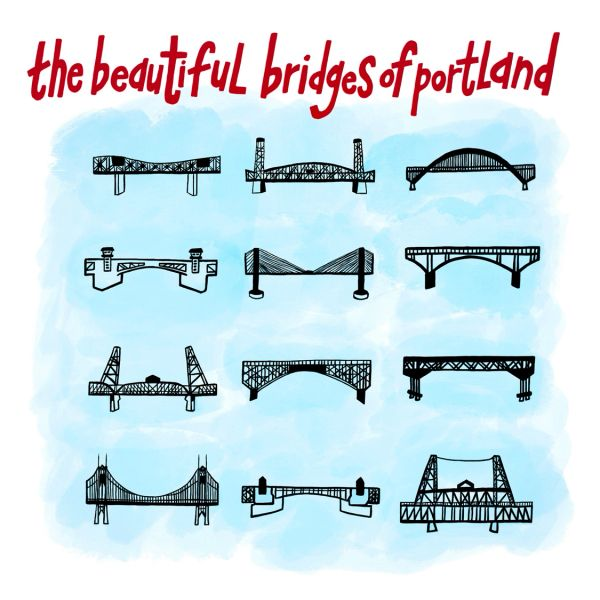 The Beautiful Bridges of Portland