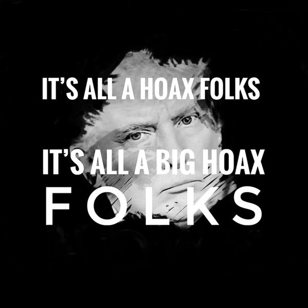 It's All a Hoax