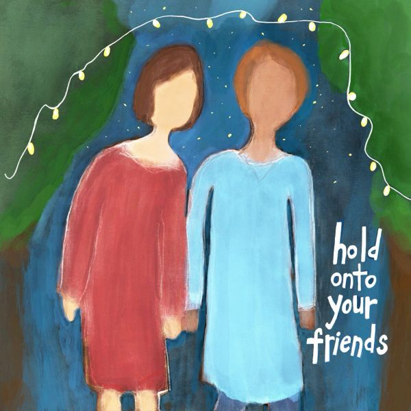 Hold Onto Your Friends (blank notecard with envelope)