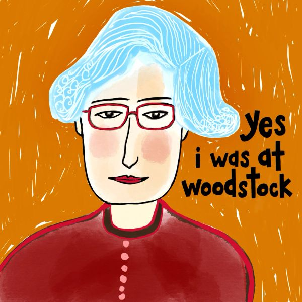 Yes I Was at Woodstock