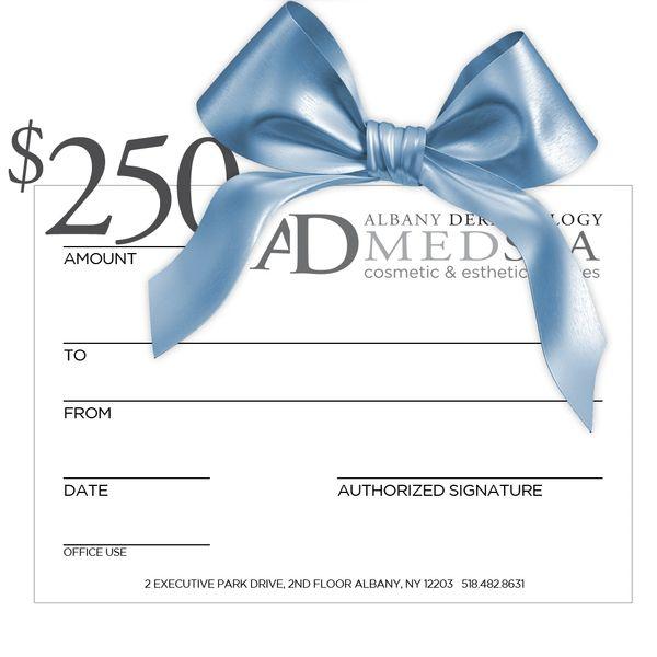 Albany Dermatology $250 Gift Certificate