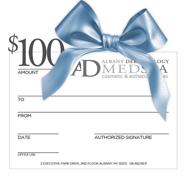 Albany Dermatology $100 Gift Certificate