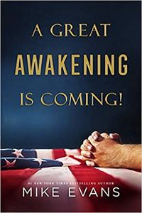COVID 19 - A Great Awakening is Coming - Mike Evans