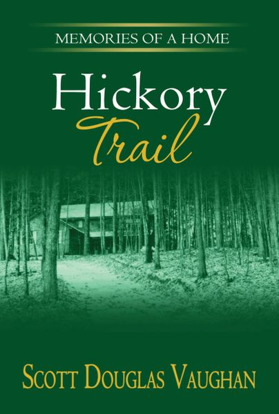 Hickory Trail - Autographed Paperback