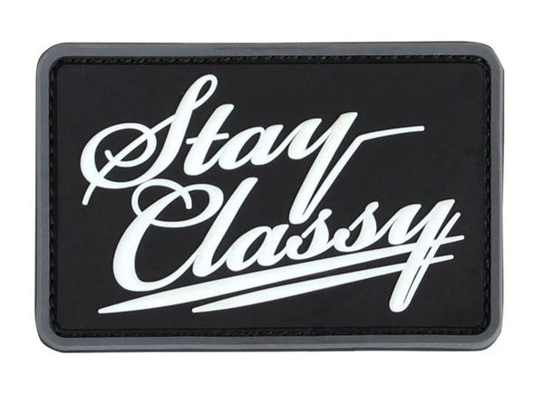 PVC Stay Classy Moral Patch