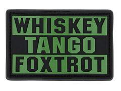 WTF Whiskey Tango Foxtrot PVC Patch