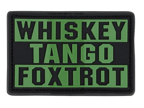 WTF Whiskey Tango Foxtrot PVC Patch