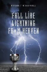 FALL LIKE LIGHTNING FROM HEAVEN