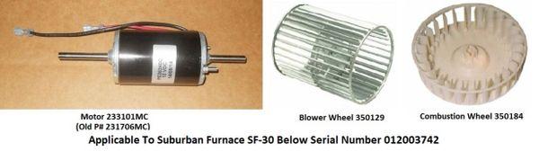 Suburban Furnace Model SF-30 Blower Motor / Blower Wheel / Combustion Wheel Kits