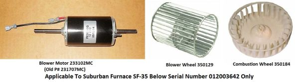 Suburban Furnace Model SF-35 Blower Motor / Blower Wheel / Combustion Wheel Kits