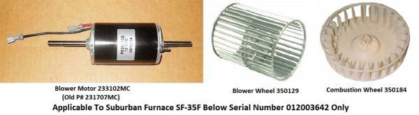 Suburban Furnace Model SF-35F Blower Motor / Blower Wheel / Combustion Wheel Kits