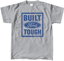 Built Ford Tough - Tshirt