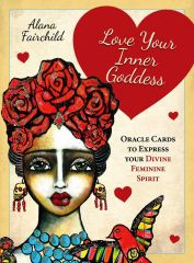 Love Your Inner Goddess Oracle Cards, by Alan Fairchild