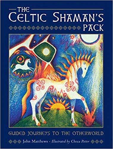 The Celtic Shaman's Pack, by Matthews & Potter
