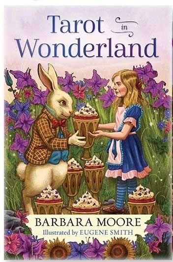 Tarot in Wonderland, by Barbara Moore