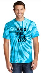 Wag More, Bark Less! Unisex Tie-Dye T-shirt
