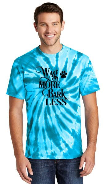 Wag More, Bark Less! Unisex Tie-Dye T-shirt