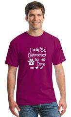 Easily Distracted by Dogs Unisex T-shirt/Hoodie