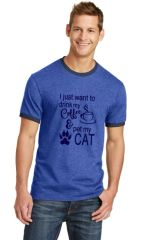 I Just Want to Drink my Coffee and Pet My Dog/Cat Unisex Ringer T-shirt