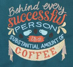 Behind Every Successful Person is a Substantial Amount of Coffee Adjustable Chef's Apron