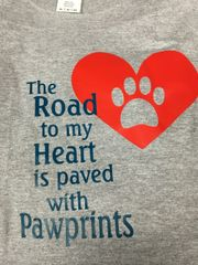 The Road to my Heart is Paved with Pawprints Sweatshirt or Hoodie