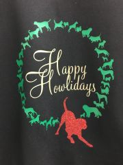 Happy Howlidays Dogs Hoodie or Crewneck Sweatshirt