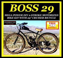 "29"" DO-IT-YOURSELF U-MOTO 2-STROKE BOSS 29 (TM) CRUISER MOTORIZED BICYCLE SYSTEM"