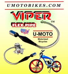 2-STROKE 48CC 49CC 50CC 66CC 80CC MOTORIZED BICYCLE VIPER TM FLEXIBLE EXHAUST PIPE