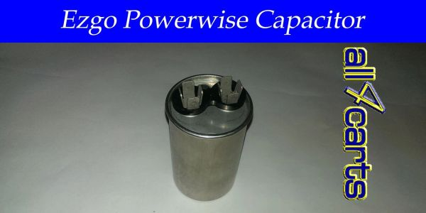 Ezgo Powerwise Capacitor Replacement | Fix Ezgo Powerwise
