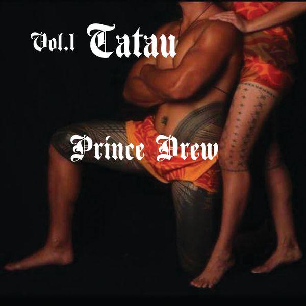 Music CD Tatau by Prince Drew (Volume 1)
