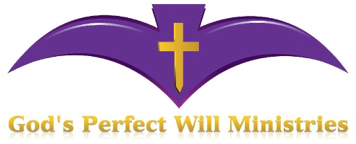 God's Perfect Will Ministries
