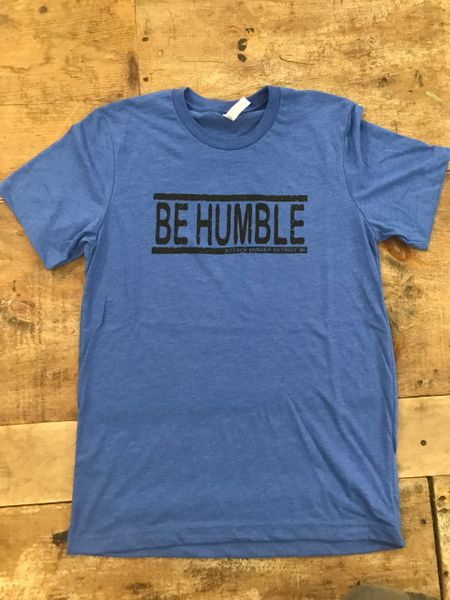 Attack Hunger Be Humble Tee